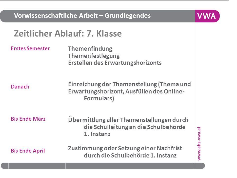Vorwissenschaftliche Arbeit – Grundlegendes 17.05.201415 für die Beurteilung relevante Kompetenzbereiche (§ 8 Abs.