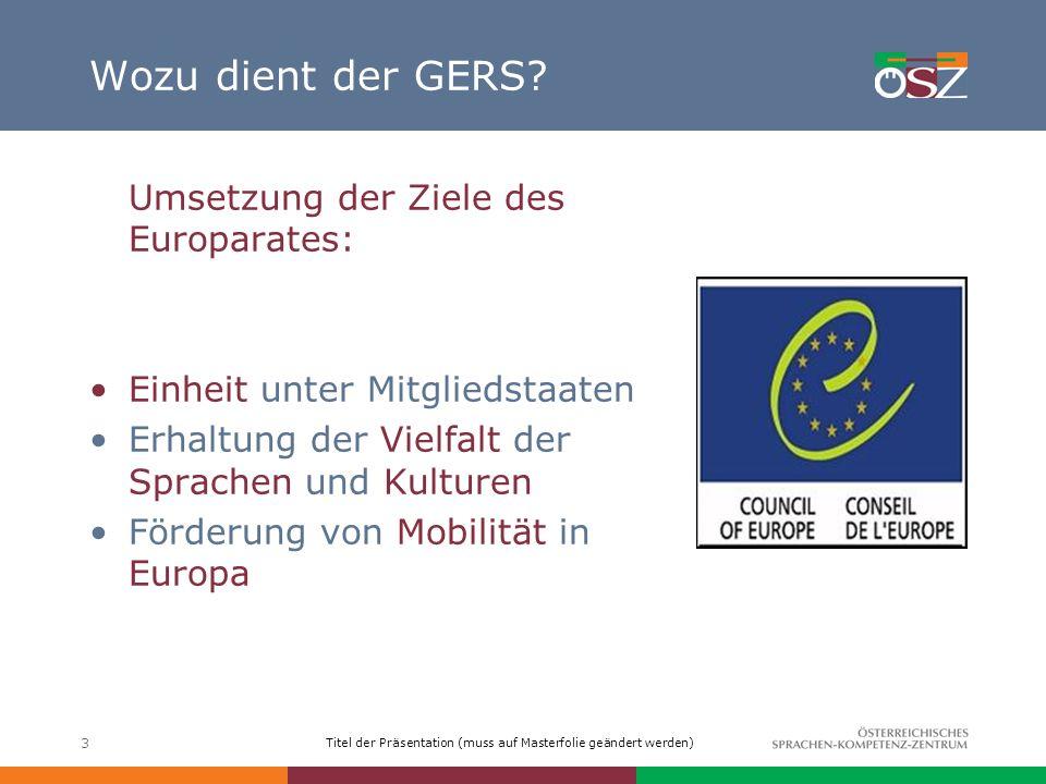 Titel der Präsentation (muss auf Masterfolie geändert werden) 4 Sprachenpolitische Ziele des Europarates (1) Lebensbegleitendes Fremdsprachenlernen Transparenz von Kursen, Lehrplänen etc.
