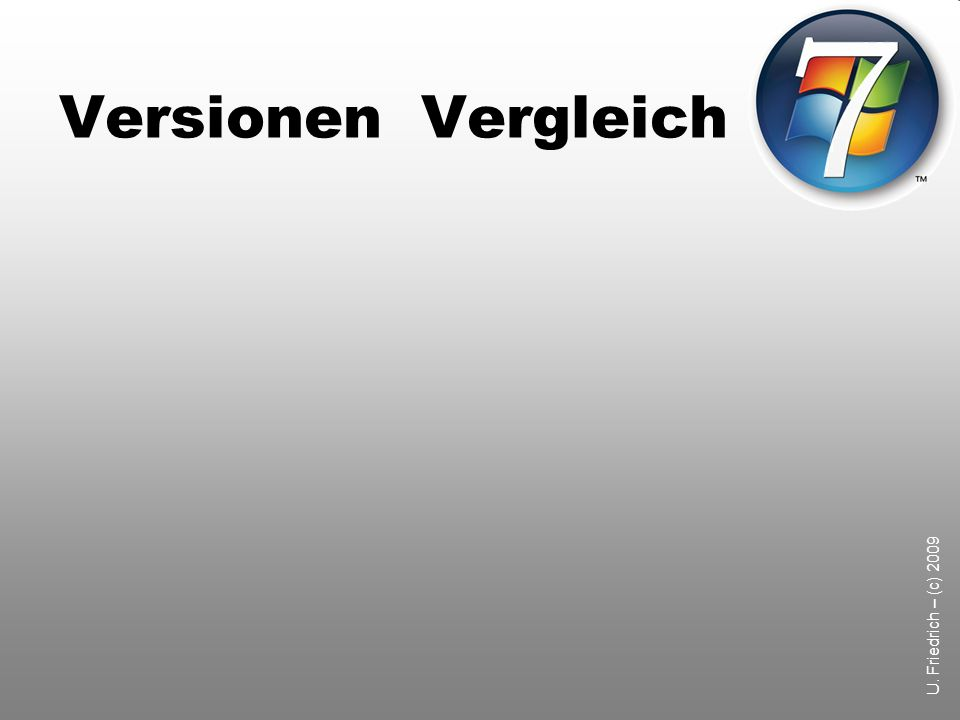 U. Friedrich – (c) 2009 Versionen Vergleich