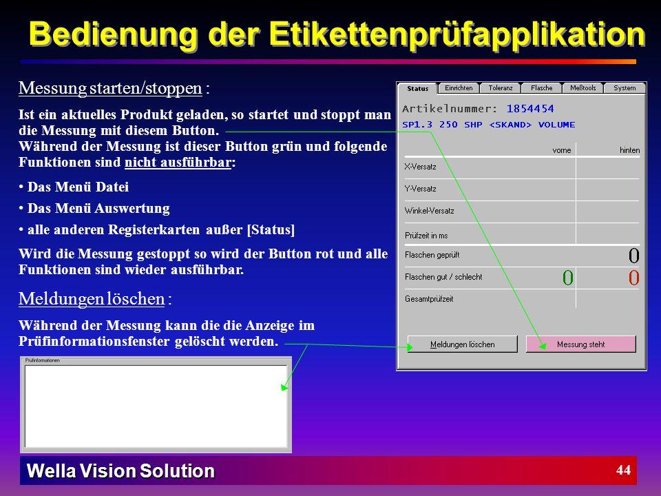 Wella Vision Solution 43 Mit der Option [Grafik] wird ausgewählt ob man die Grafikanzeigen für das Vorder- und Rückenetikett anzeigen möchte oder nich