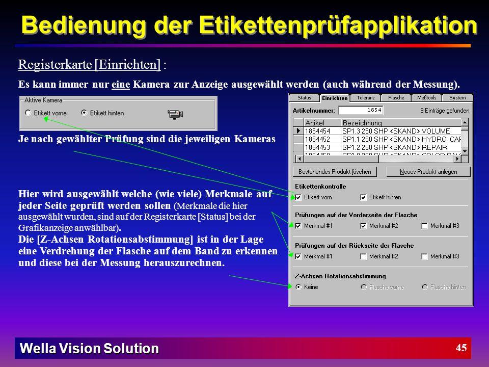 Wella Vision Solution 44 Messung starten/stoppen : Ist ein aktuelles Produkt geladen, so startet und stoppt man die Messung mit diesem Button. Während