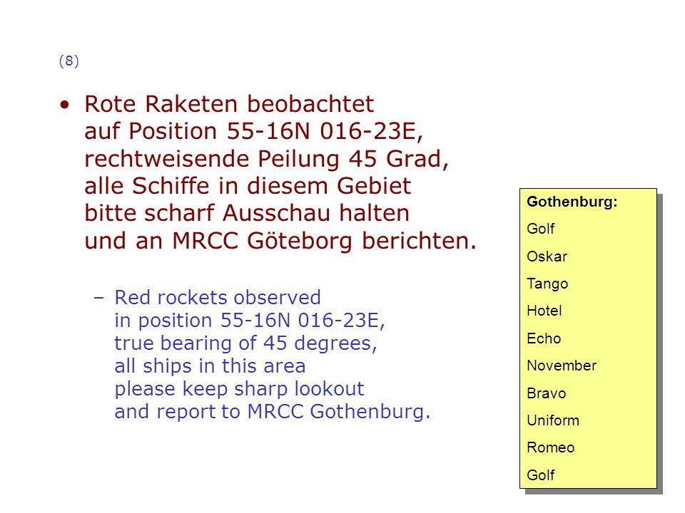 (9) Sturmwarnung für Skagerrak und Kattegat, West 8 bis 9, abnehmend 7, raue See, Schauer, mäßige bis schlechte Sicht.