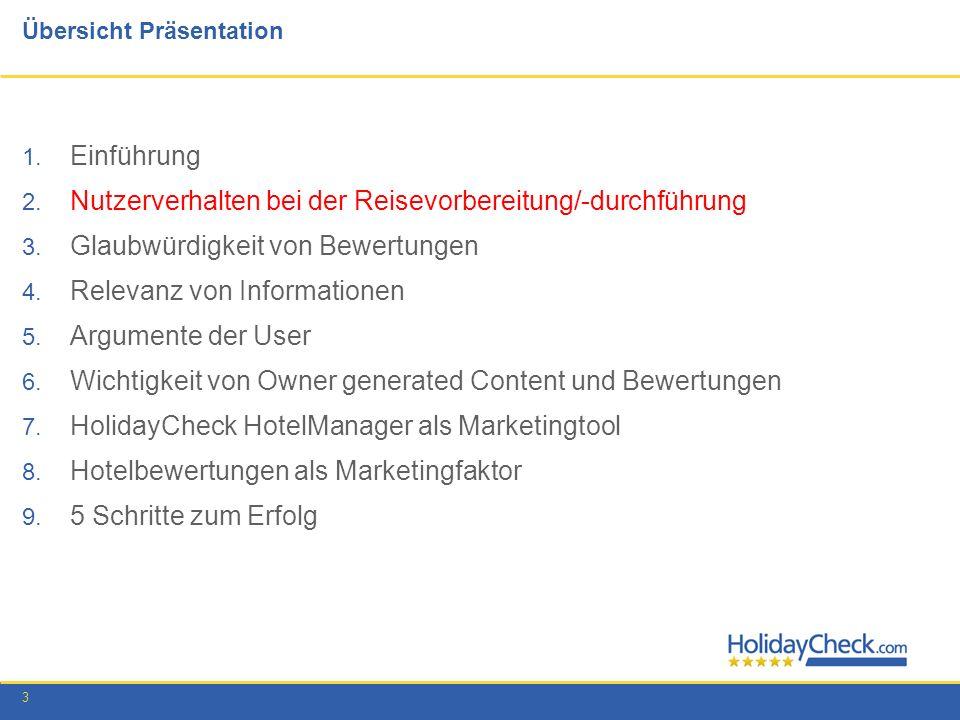 3 Übersicht Präsentation 1. Einführung 2. Nutzerverhalten bei der Reisevorbereitung/-durchführung 3. Glaubwürdigkeit von Bewertungen 4. Relevanz von I