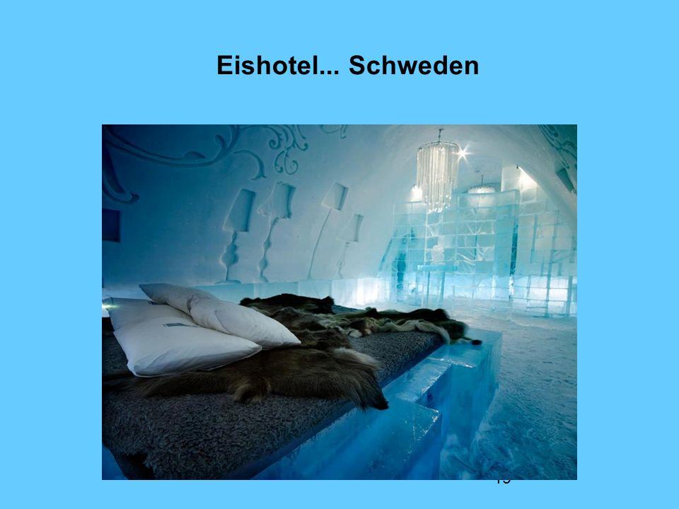 19 Eishotel... Schweden