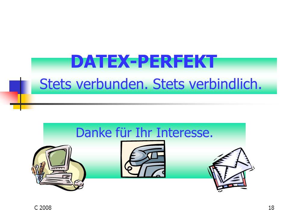 C 200818 DATEX-PERFEKT Stets verbunden. Stets verbindlich. Danke für Ihr Interesse.