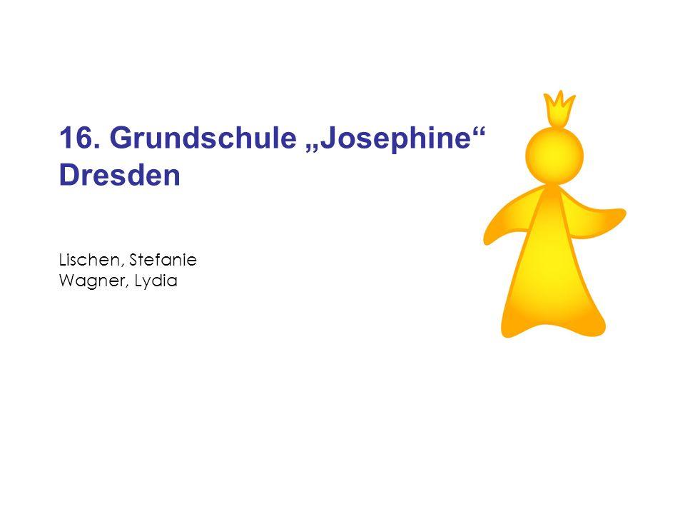 16. Grundschule Josephine Dresden Lischen, Stefanie Wagner, Lydia