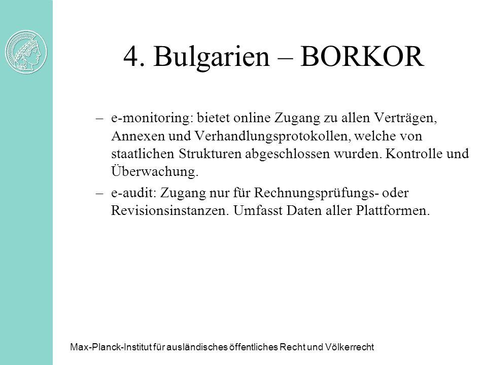 4. Bulgarien – BORKOR –e-monitoring: bietet online Zugang zu allen Verträgen, Annexen und Verhandlungsprotokollen, welche von staatlichen Strukturen a