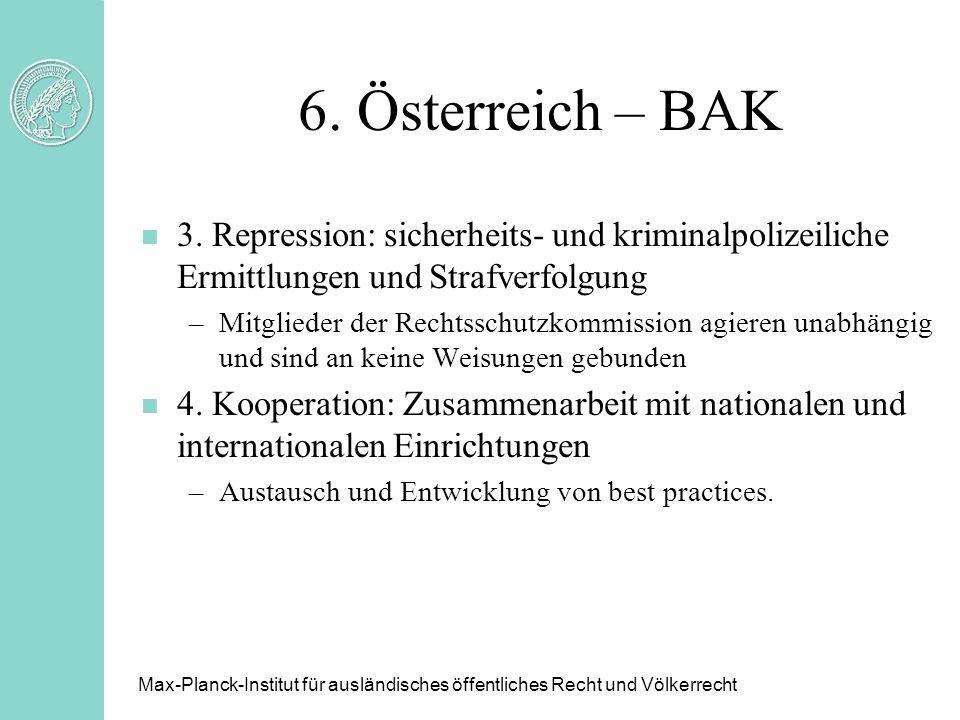 6. Österreich – BAK n 3. Repression: sicherheits- und kriminalpolizeiliche Ermittlungen und Strafverfolgung –Mitglieder der Rechtsschutzkommission agi