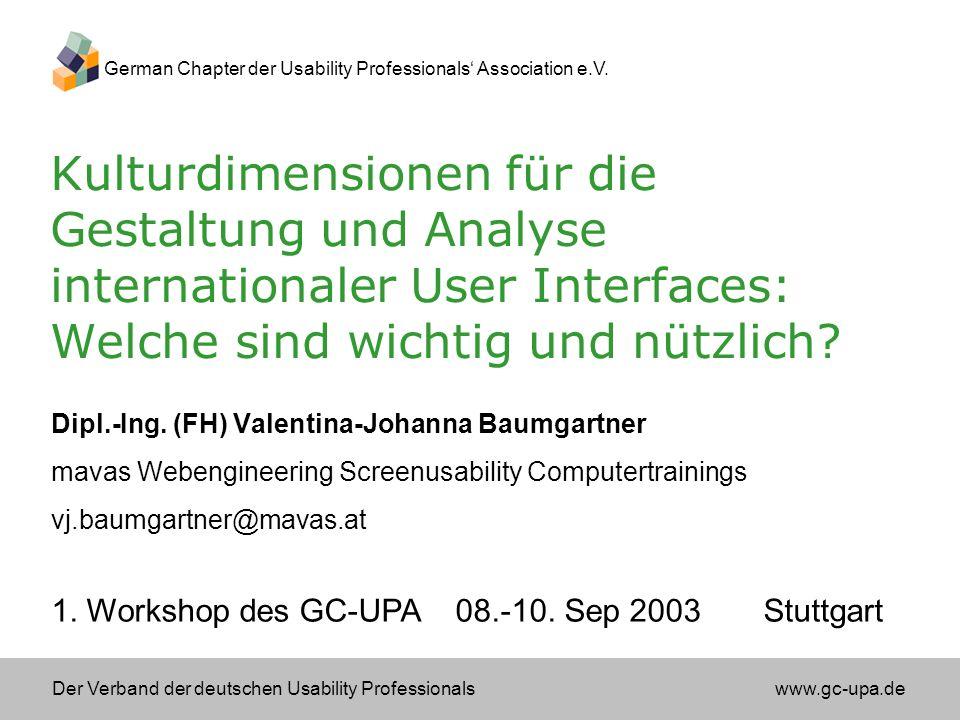 Der Verband der deutschen Usability Professionals www.gc-upa.de German Chapter der Usability Professionals Association e.V.