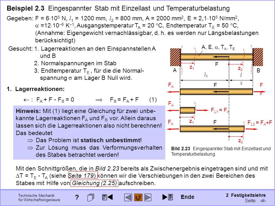 Technische Mechanik für Wirtschaftsingenieure 2 Festigkeitslehre Seite: 195 Beispiel 2.3 Eingespannter Stab mit Einzellast und Temperaturbelastung l1l