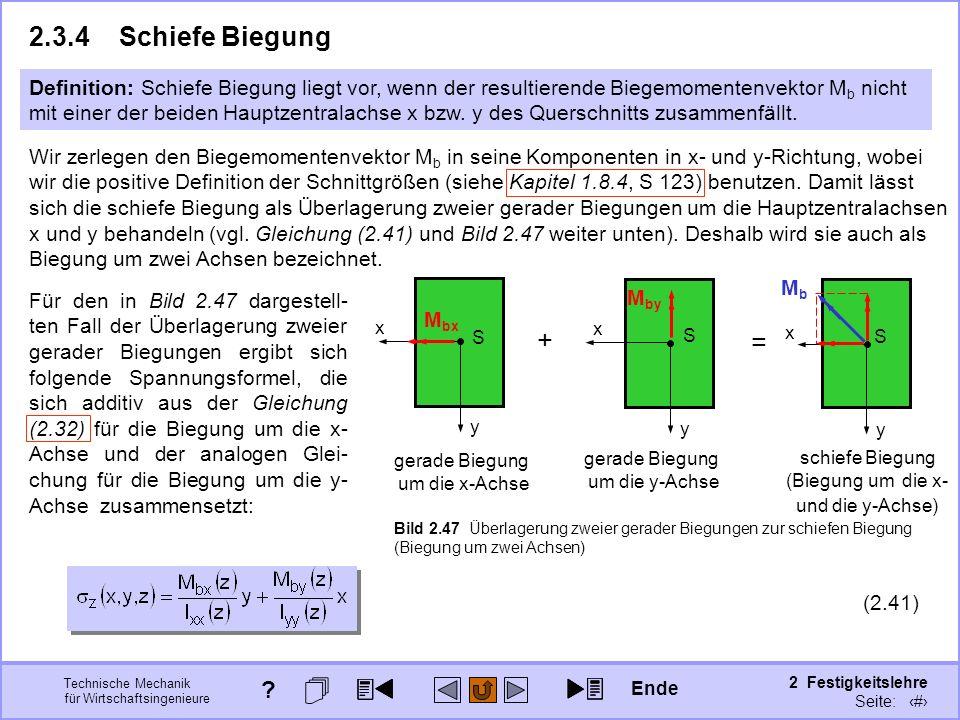 Technische Mechanik für Wirtschaftsingenieure 2 Festigkeitslehre Seite: 229 2.3.4Schiefe Biegung Definition: Schiefe Biegung liegt vor, wenn der resul