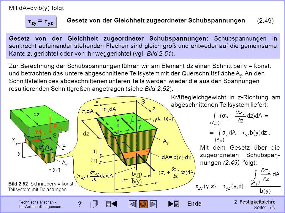 Technische Mechanik für Wirtschaftsingenieure 2 Festigkeitslehre Seite: 235 Gesetz von der Gleichheit zugeordneter Schubspannungen: Schubspannungen in