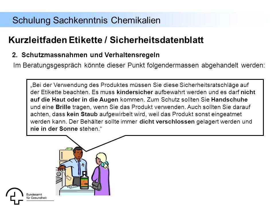 Schulung Sachkenntnis Chemikalien Bei der Verwendung des Produktes müssen Sie diese Sicherheitsratschläge auf der Etikette beachten. Es muss kindersic