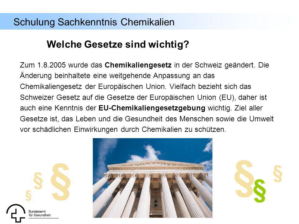 Schulung Sachkenntnis Chemikalien Zum 1.8.2005 wurde das Chemikaliengesetz in der Schweiz geändert. Die Änderung beinhaltete eine weitgehende Anpassun