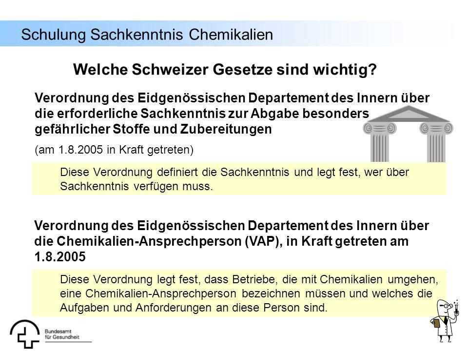 Schulung Sachkenntnis Chemikalien Verordnung des Eidgenössischen Departement des Innern über die erforderliche Sachkenntnis zur Abgabe besonders gefäh