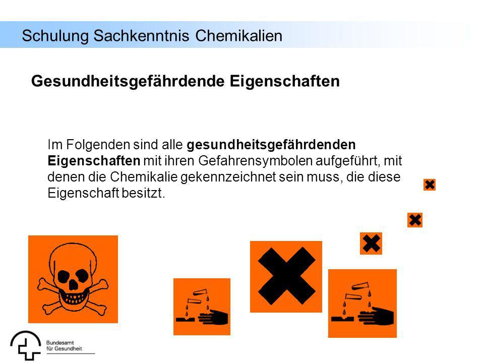 Schulung Sachkenntnis Chemikalien Gesundheitsgefährdende Eigenschaften Im Folgenden sind alle gesundheitsgefährdenden Eigenschaften mit ihren Gefahren