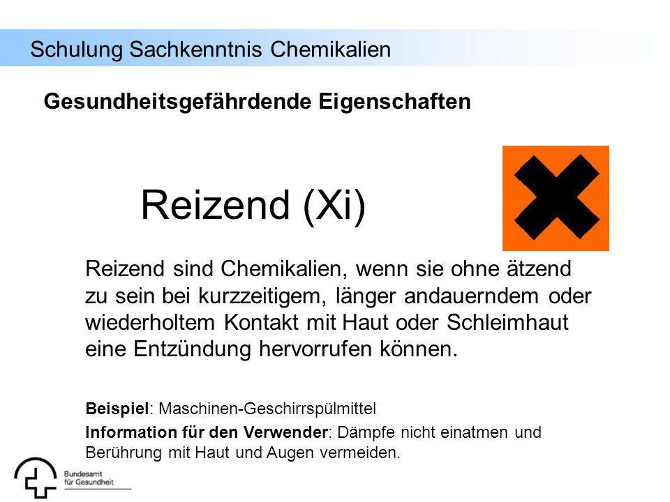 Schulung Sachkenntnis Chemikalien Reizend (Xi) Reizend sind Chemikalien, wenn sie ohne ätzend zu sein bei kurzzeitigem, länger andauerndem oder wieder