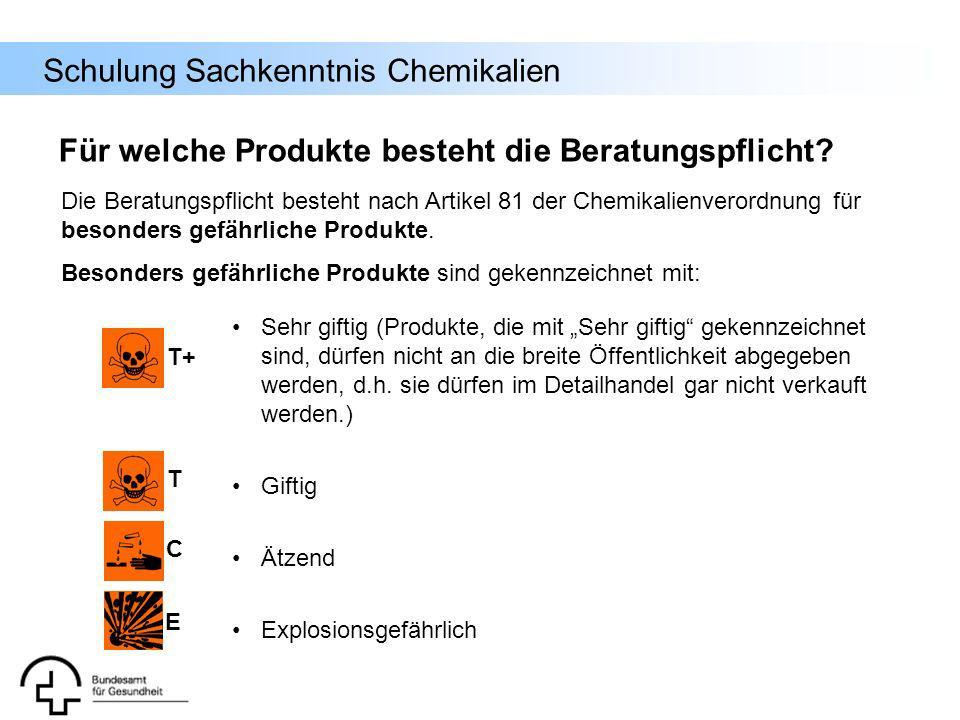 Schulung Sachkenntnis Chemikalien Sehr giftig (Produkte, die mit Sehr giftig gekennzeichnet sind, dürfen nicht an die breite Öffentlichkeit abgegeben