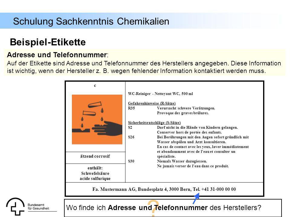 Schulung Sachkenntnis Chemikalien c WC-Reiniger - Nettoyant WC, 500 ml Gefahrenhinweise (R-Sätze) R35Verursacht schwere Verätzungen. Provoque des grav