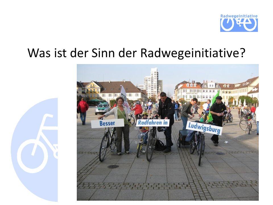 Was ist der Sinn der Radwegeinitiative