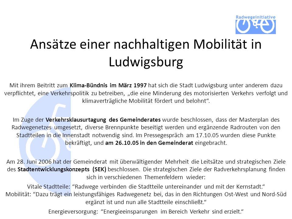 Ansätze einer nachhaltigen Mobilität in Ludwigsburg Mit ihrem Beitritt zum Klima-Bündnis im März 1997 hat sich die Stadt Ludwigsburg unter anderem dazu verpflichtet, eine Verkehrspolitik zu betreiben, die eine Minderung des motorisierten Verkehrs verfolgt und klimaverträgliche Mobilität fördert und belohnt.