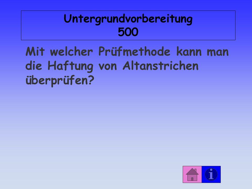 Antwort: Untergrundvorbereitung 400 … Gewährleistung