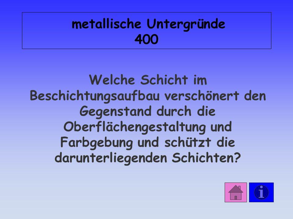 Antwort: metallische Untergründe 300 Vor einer Beschichtung muss der Zinkuntergrund gereinigt und die Zinksalze entfernt werden.