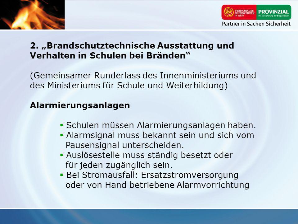 2. Brandschutztechnische Ausstattung und Verhalten in Schulen bei Bränden (Gemeinsamer Runderlass des Innenministeriums und des Ministeriums für Schul