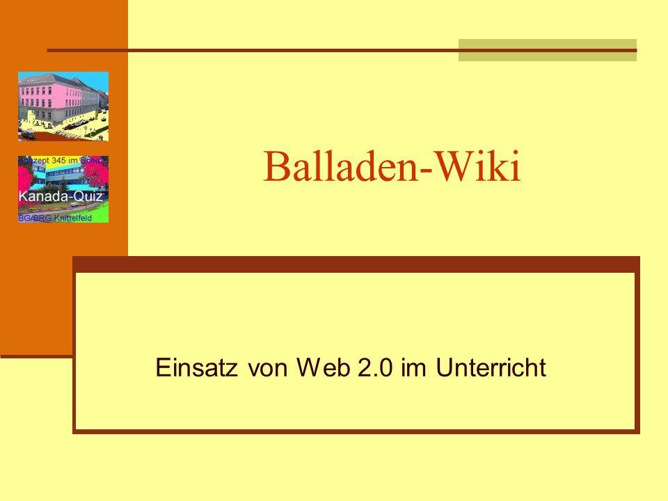 Balladen-Wiki Einsatz von Web 2.0 im Unterricht
