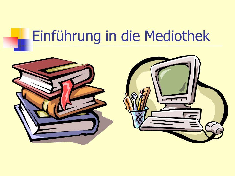 Einführung in die Mediothek