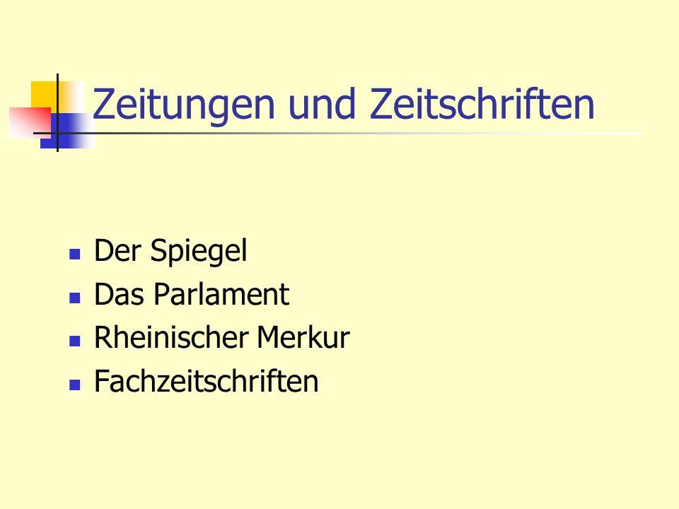 Zeitungen und Zeitschriften Der Spiegel Das Parlament Rheinischer Merkur Fachzeitschriften