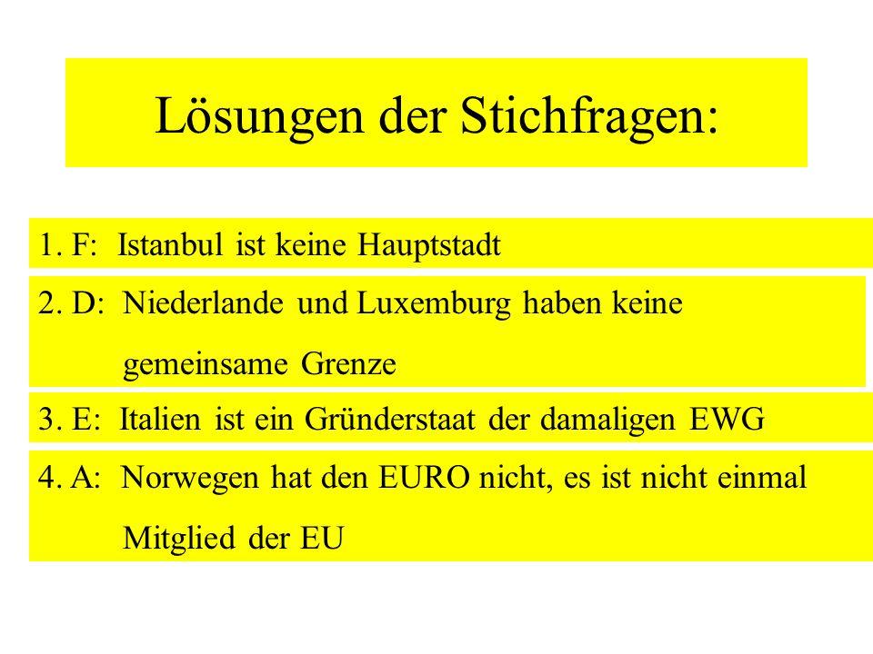 3. Welcher der Staaten gehört schon am längsten zur Euro- päischen Union bzw. einer Vorgänger-Organisation? A.Dänemark B. Österreich C. Polen D. Großb