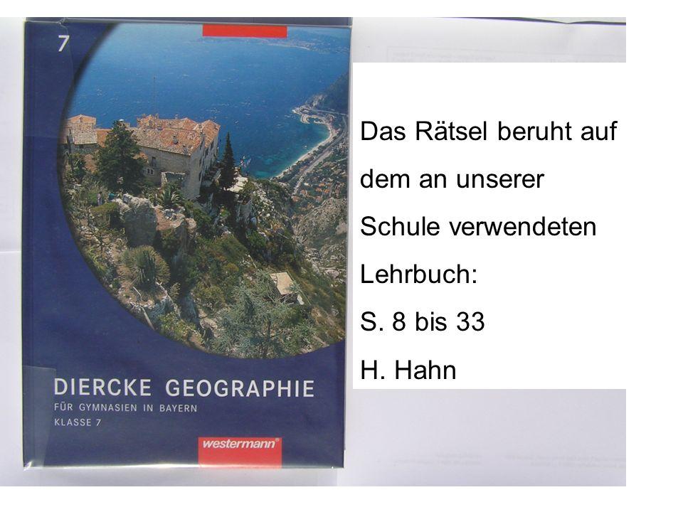 Rätsel 1 Thema: Kontinent Europa GEO – 7 Idee: R. Albrecht, in Praxis Geographie 7-8 / 2003