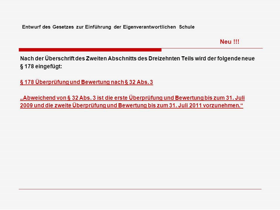 Entwurf des Gesetzes zur Einführung der Eigenverantwortlichen Schule Neu !!.