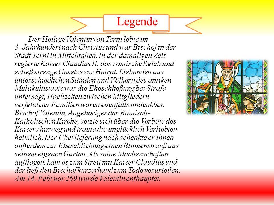 Legende Der Heilige Valentin von Terni lebte im 3.