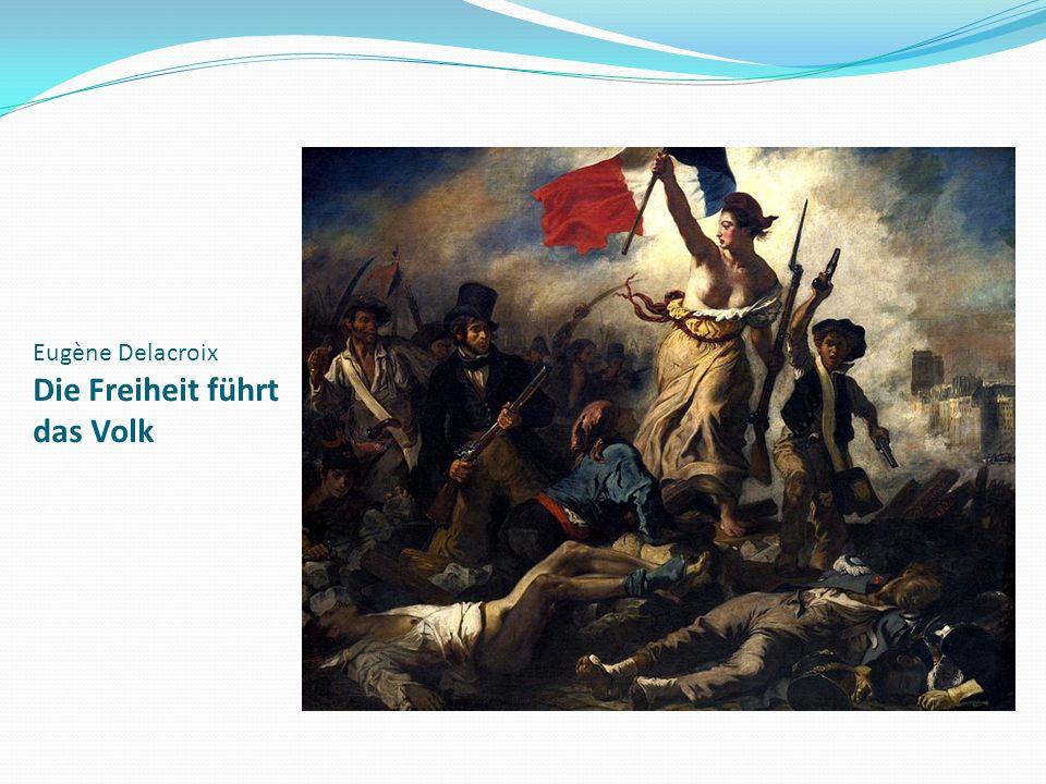 Eugène Delacroix Die Freiheit führt das Volk