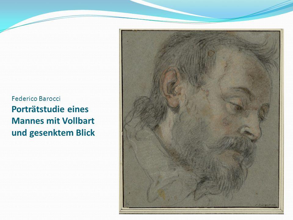 Federico Barocci Porträtstudie eines Mannes mit Vollbart und gesenktem Blick
