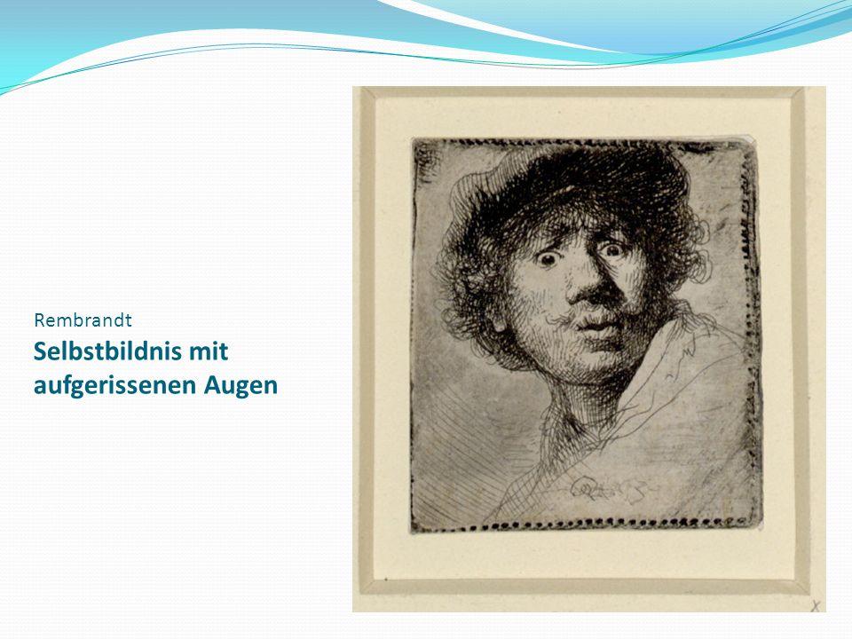 Rembrandt Selbstbildnis mit aufgerissenen Augen