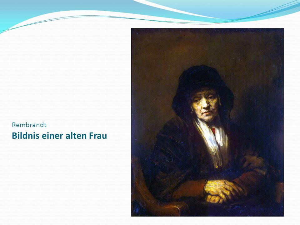 Rembrandt Bildnis einer alten Frau