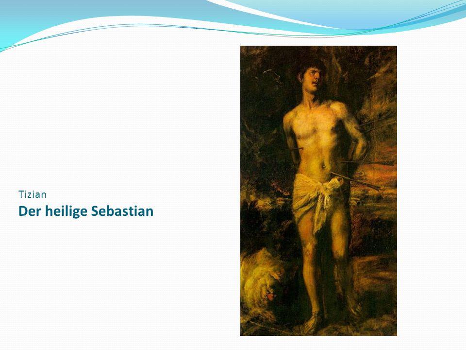 Tizian Der heilige Sebastian