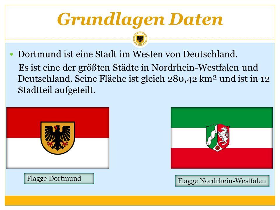 Grundlagen Daten Dortmund ist eine Stadt im Westen von Deutschland. Es ist eine der größten Städte in Nordrhein-Westfalen und Deutschland. Seine Fläch