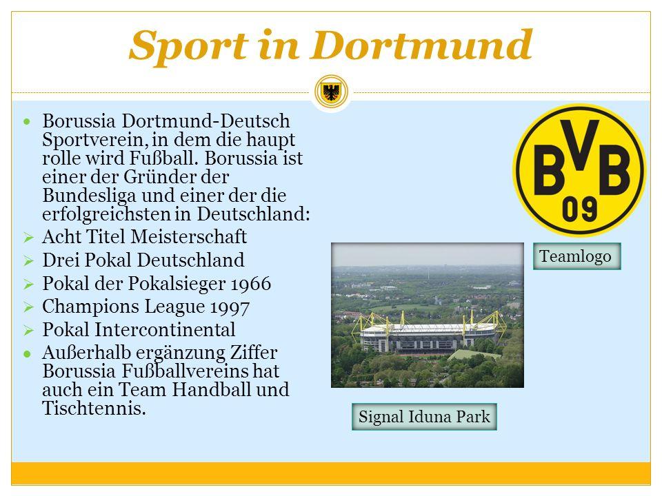 Sport in Dortmund Borussia Dortmund-Deutsch Sportverein, in dem die haupt rolle wird Fußball. Borussia ist einer der Gründer der Bundesliga und einer