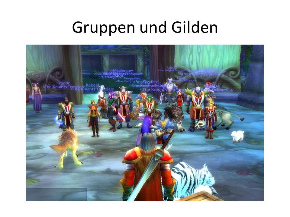 Gruppen und Gilden