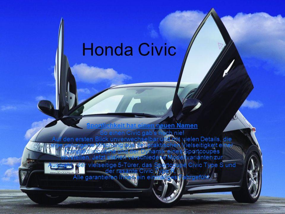 Honda Civic Sportlichkeit hat einen neuen Namen So einen Civic gab s noch nie.