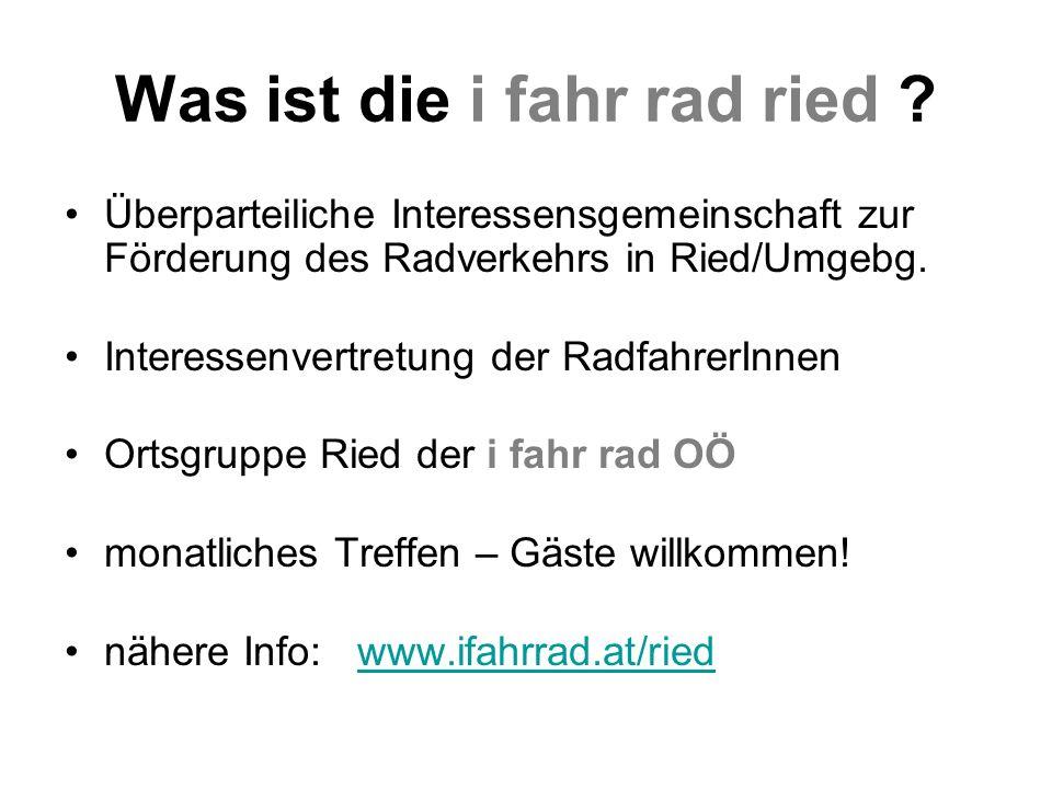 Überparteiliche Interessensgemeinschaft zur Förderung des Radverkehrs in Ried/Umgebg.