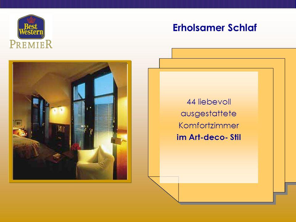 Erholsamer Schlaf 44 liebevoll ausgestattete Komfortzimmer im Art-deco- Stil