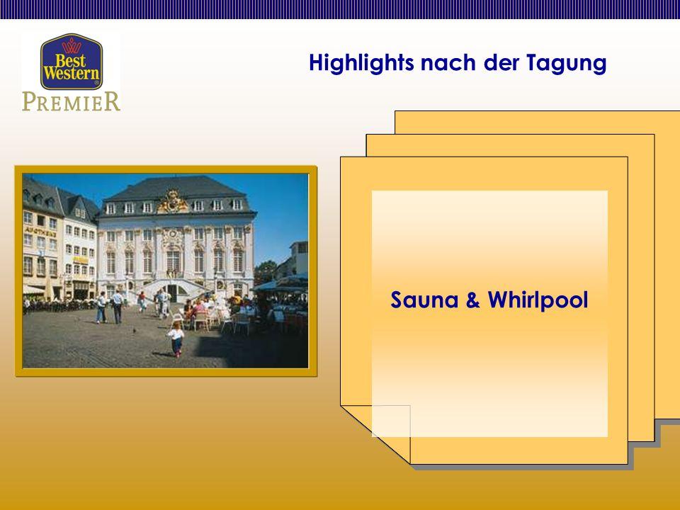 Highlights nach der Tagung Sauna & Whirlpool