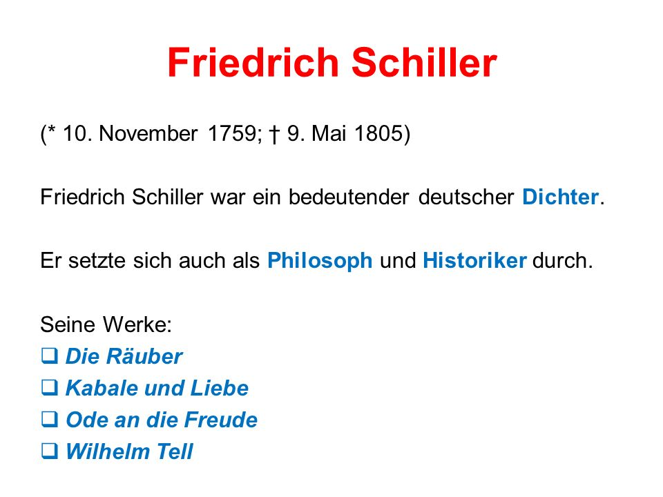 Friedrich Schiller (* 10. November 1759; 9.