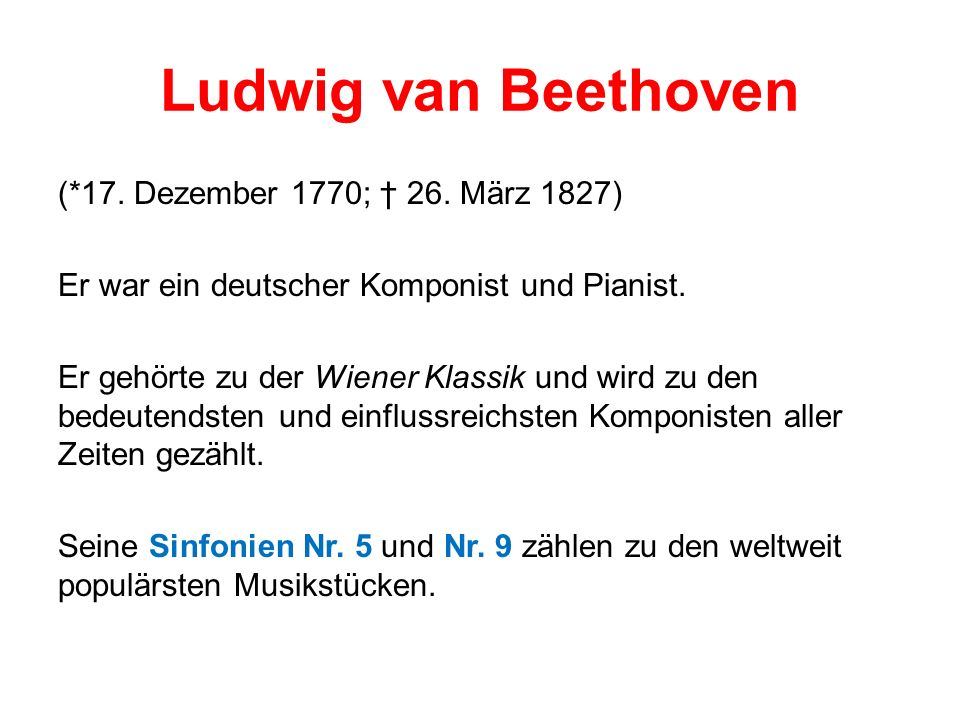 Ludwig van Beethoven (*17. Dezember 1770; 26.
