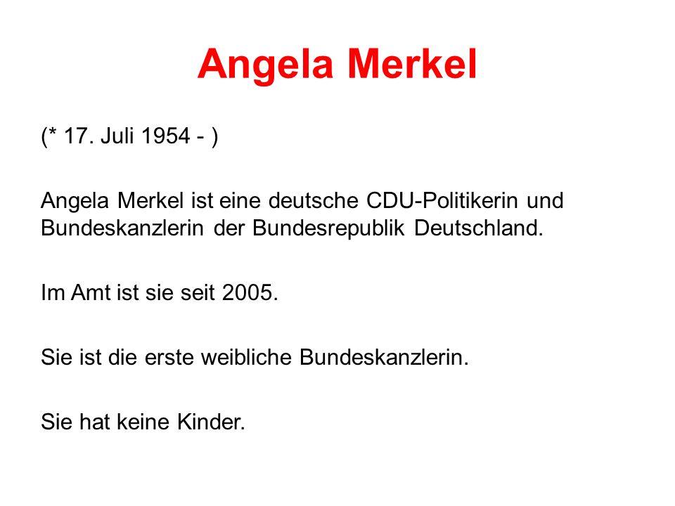 Angela Merkel (* 17.